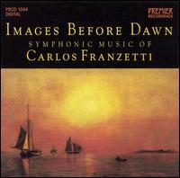 Images Before Dawn, Symphonic Muisc of Carlos Franzetti